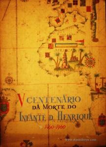 V Centenário da Morte do Infante D. Henrique 1460 - 1960