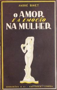 O Amor e a Emoção na Mulher «€5.00»