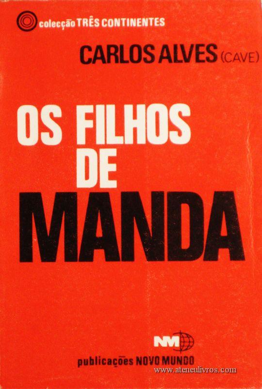 Carlos Alves - Os Filhos de Manda «€5.00»