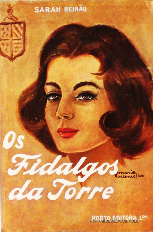 Sarah Beirão - Os Fidalgos da Torre «€5.00»