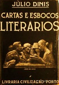 Júlio Dinis - Cartas e Esboços Literários «€5.00»