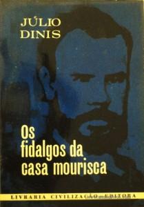 Júlio Dinis -Os Fidalgos da Casa Mourisca «€5.00»