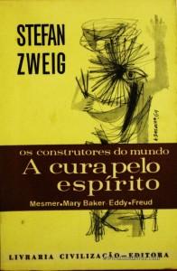 Stefan Zweig - A Cura Pelo Espírito «€5.00»