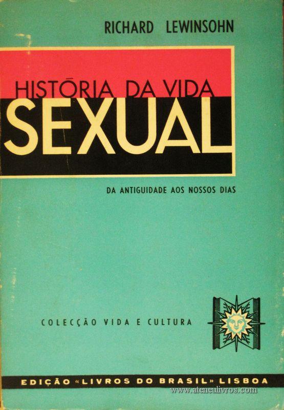 Richaerd Lewinsohn - História da Vida Sexual «€5.00»