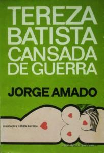 Jorge Amado - Tereza Batista Cansada de Guerra «€5.00»