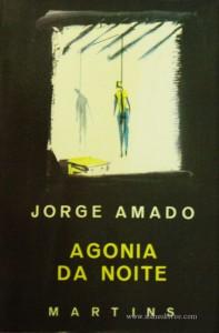 Jorge Amado - Agonia da Noite «€5.00»