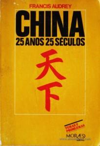 China 25 Anos 25 Séculos