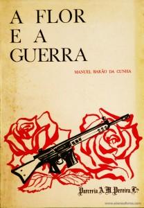 A Flor e a Guerra