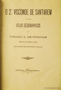 O 2.º Visconde de Santarém e os Seus Atlas Geographicos