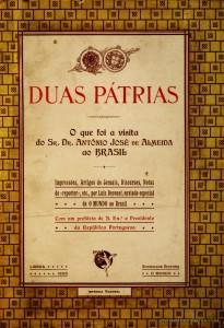 Duas Pátrias o que Foi a Visita do Sr. Dr. António José de Almeida ao Brasil