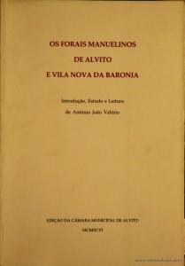 Os Forais manuelinos de Alvito e Vila Nova da Baronia