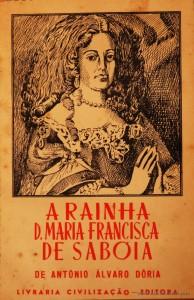 A Rainha D. Maria Francisca de Saboia (1646-1683)