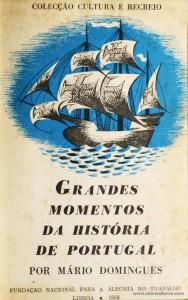 Grandes Momentos da História de Portugal
