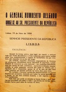 General Humberto Delgado - O General Humberto Delgado Dirige-se ao Sr. Presidente da Republica - _ Editado pela Comissão Distrital de Faro dos Serviços de Candidatura do General Humberto Delgado- Faro – 1958. Desc. 7 pág. / «€20.00»