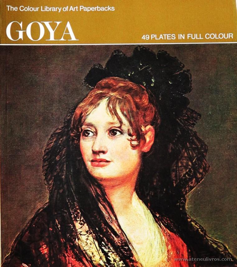 Bernard L. Myers – Goya – Hamlyn – 1971. Desc. 49 pág / 27 cm x 23,5 cm / Br. Ilust «€10.00»