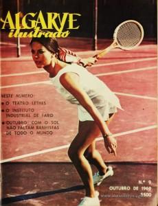 Algarve Ilustrado - N.º 9 - Outubro de 1969. Desc. 48 pág / 30 cm x 23 cm / Br. Ilust