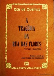 A Tragédia da Rua das Flores «€5.00»