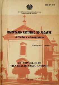 Inventário Artístico do Algarve - A Talha e a Imaginária - VII - Concelho de Vila Real de Santo António