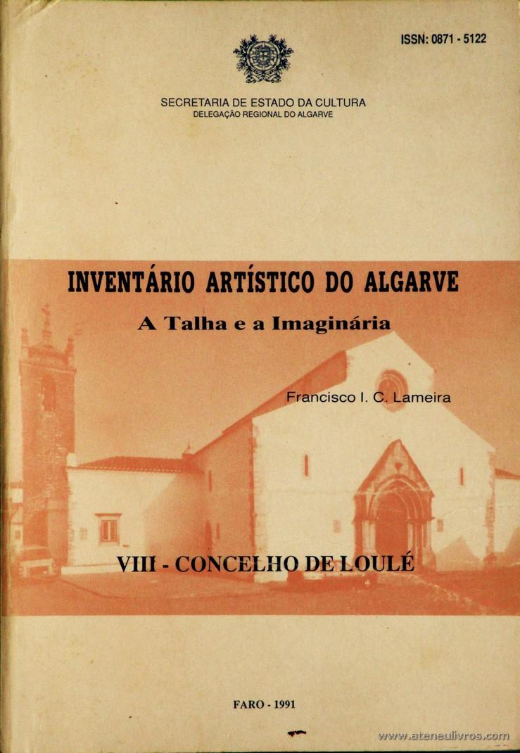 Inventário Artístico do Algarve - A Talha e a Imaginária - VIII - Concelho de Loulé