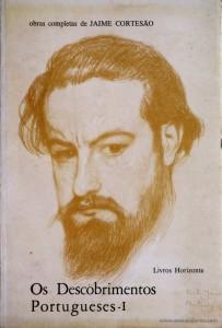 Jaime Cortesão - Os Descobrimentos Português «[XXI] [XXII] [XXIII] [XXIV] [XXV] - Obras Completas»- Livros Horizonte - Editora - Lisboa - 1975/1976. Desc. 1046 pág / 20 cm x 14 cm / Br. «€80.00»