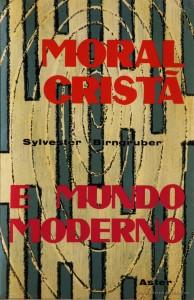 Moral Cristã e Mundo Moderno