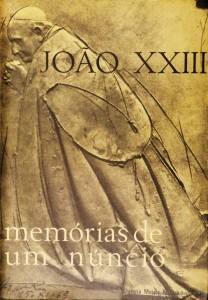 João XXIII - Memórias de Um Núncio