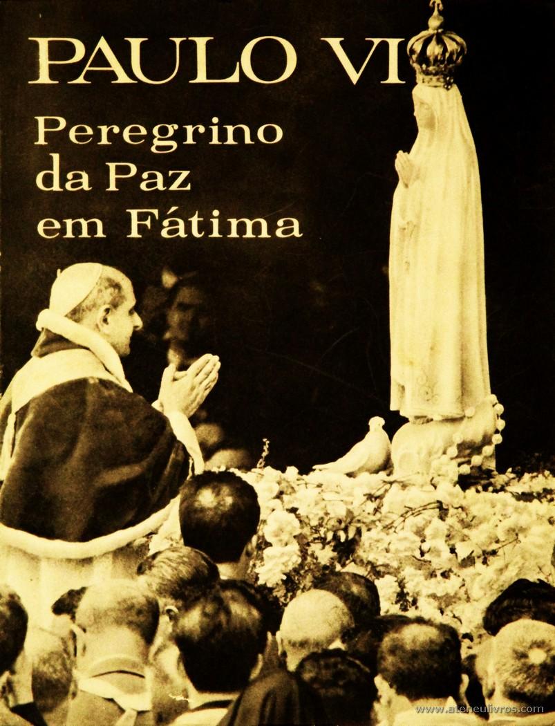 Paulo VI Peregrino da Paz em Fátima