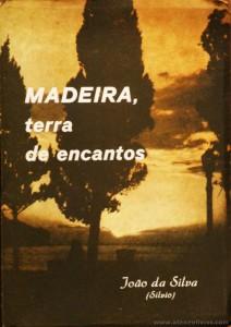 Madeira Terra de Encanto