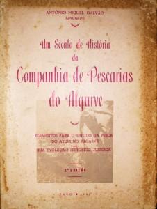 Um Século de História da Companhia de Pescarias do Algarve