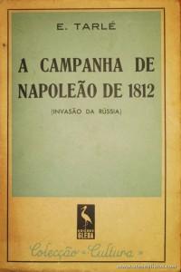 A Campanha de Napoleão de 1812 (Invasão da Rússia)