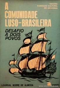 A Comunidade Luso-Brasileira - Desafios a Dois Povos