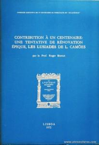Contribution à Un Centeneire: Une Tentative de Rénovation Épique, Les Lusiades de L. Camões