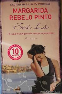 Margarida Rebelo Pinto - Sei Lá «€6.00»