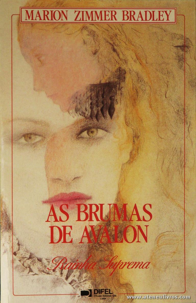 Marion Zimmer Bradley - As Brumas de Avalon «Rainha Surprema» «€8.00»