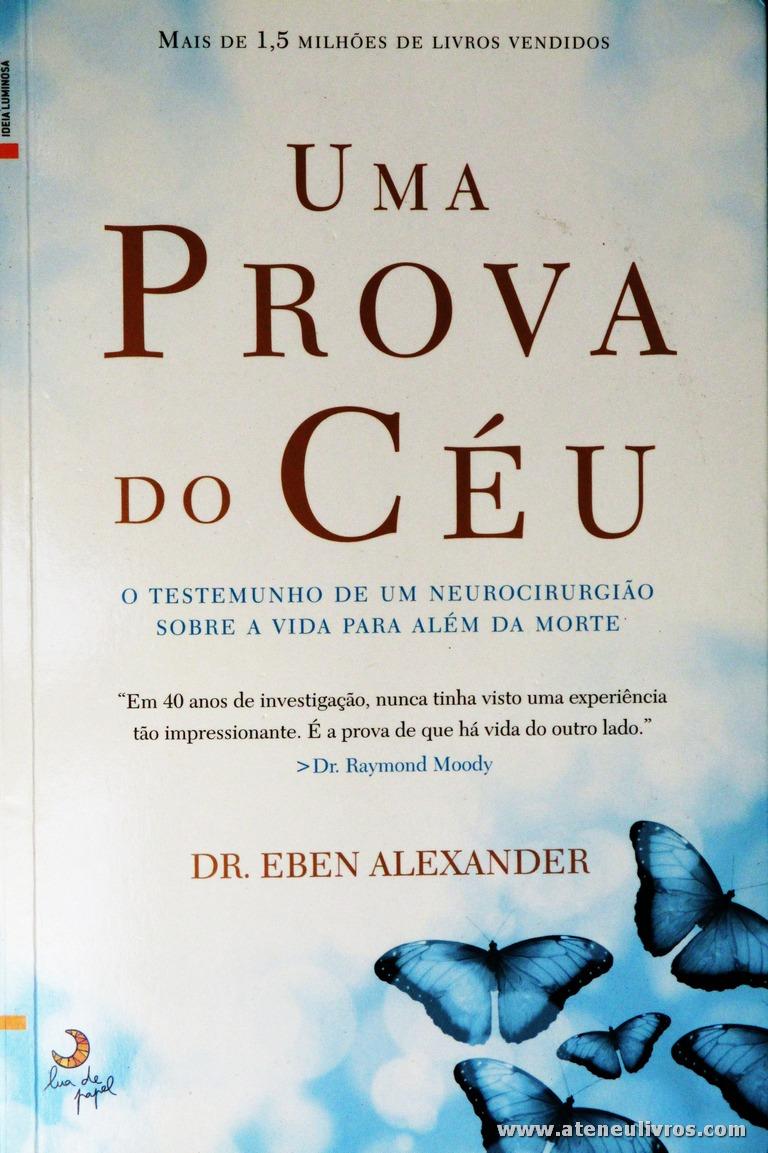 Dr. Eben Alexander - Uma Prova do Céu «€6.00»