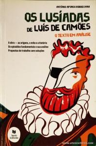 António Afonso Borregana - Os Lusíadas de Luís de Camões «O Texto em Análise» «€4.00»