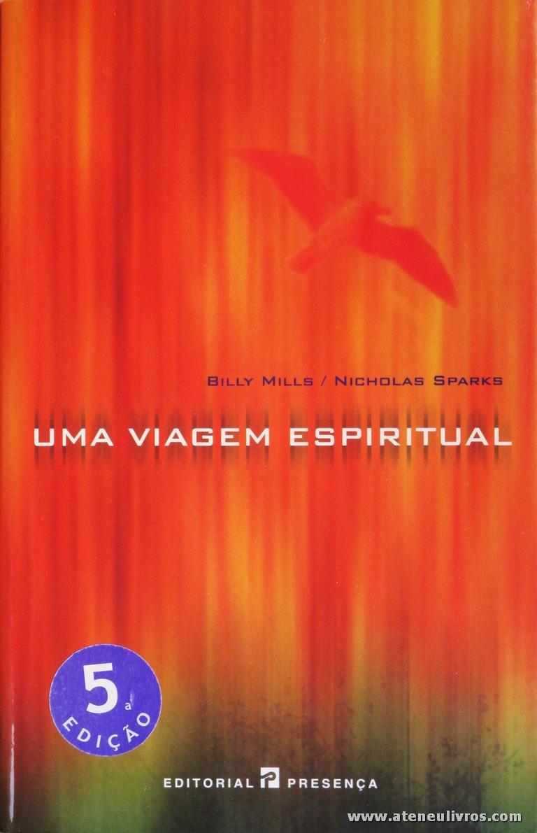 Billy Mills / Nicholas Sparks - Uma Viagem Espiritual «€6.00»