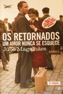 Júlio Magalhães - Os Retornados - Um Amor Nunca se Esquece «€10.00»