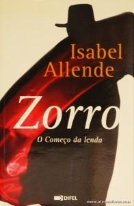 Isabel Allende - Zorro « O Começo da Lenda» «€5.00»