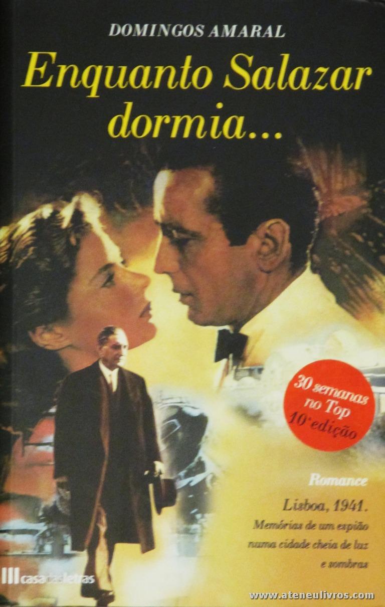 Domingos Amaral - Enquanto Salazar Dormia «€10.00»