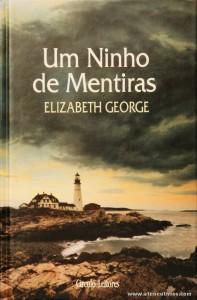 Elizabeth George - Um Ninho de Mentiras «€10.00»