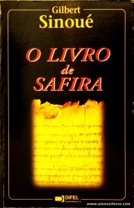 Gilbert Sinoué - O Livro de Safira «€10.00»