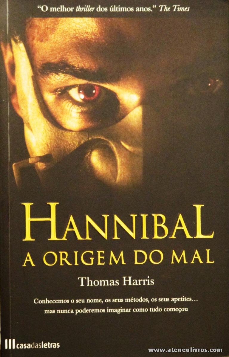 Thomas Harris - Hannibal A Origem do Mal «€10.00»