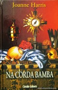 Joanne Harris - Na Corda Bamba «€10.00»