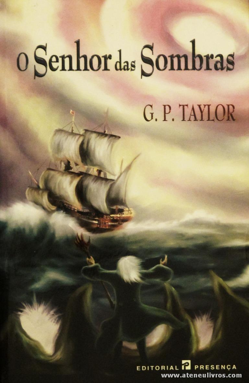 G. P. Taylor - O Senhor das Sombras «€6.00»
