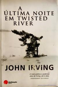 John Irving - A Última Noite em Twisted River «€7.00»