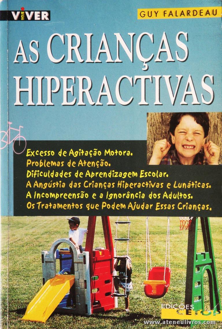Guy Falardeau - As Crianças Hiperactivas «€10.00»