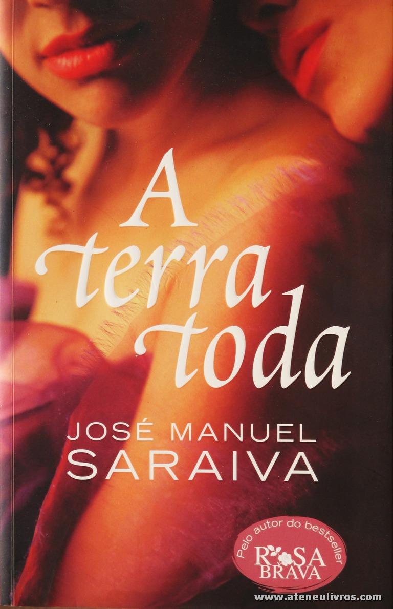 José Manuel saraiva - A Terra Toda «€5.00»