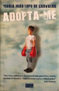 Maria João Lopo de Carvalho - Adopta-me «€5.00»