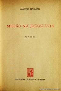 Alistair Maclean - Missão na Jugoslávia «€5.00»